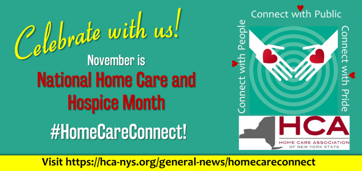 #HomeCareConnect for National Home Care & Hospice Month