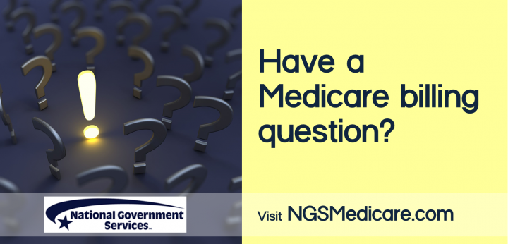 NGS: Your Resource for Medicare Billing